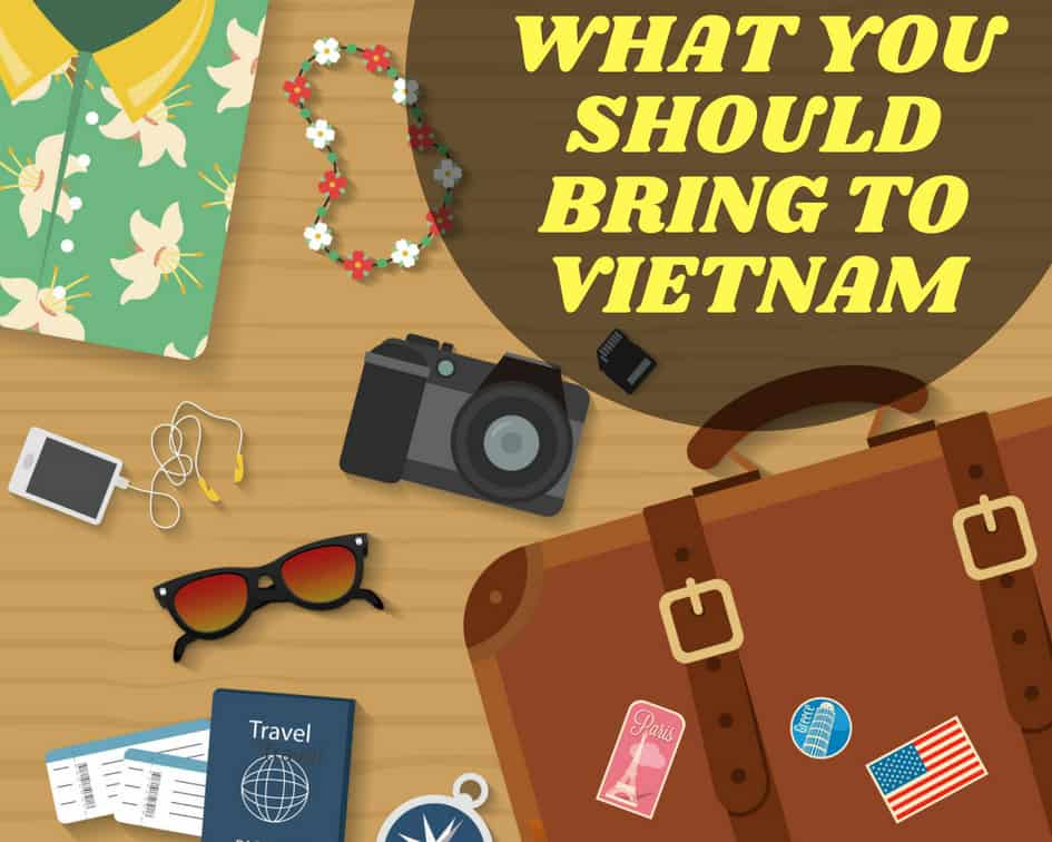 Things to bring to Vietnam