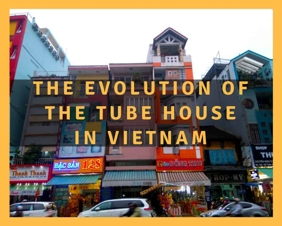 The tube house in Vietnam