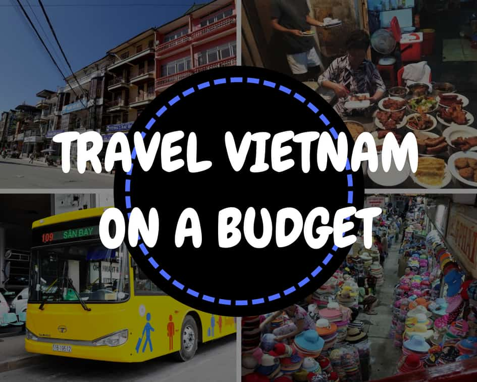 Travel Vietnam on a budget