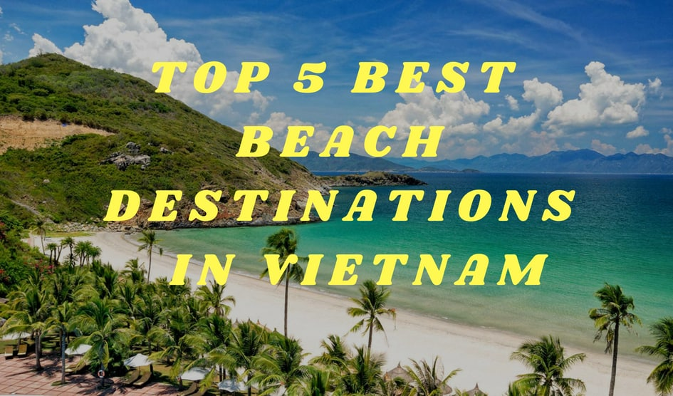 Best Beach Destinations in Vietnam