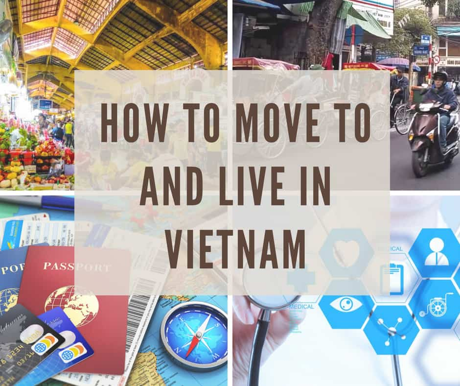 How to move to and live in Vietnam