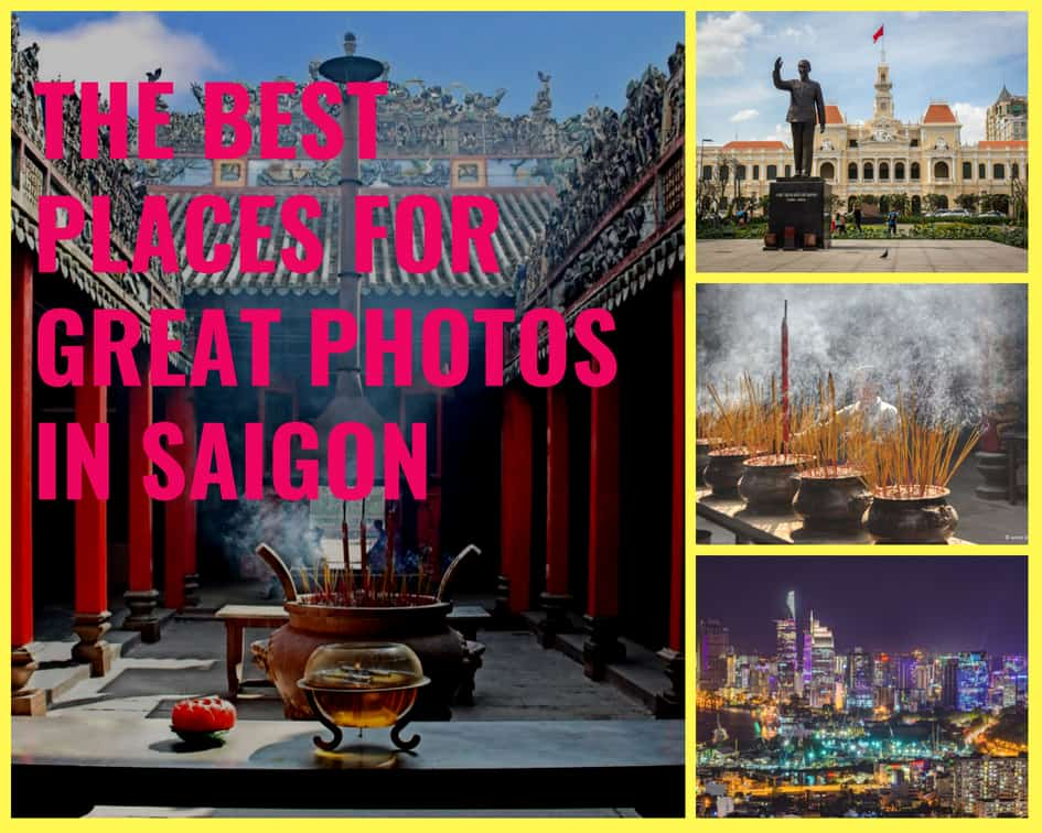 The best places for great photos in Saigon