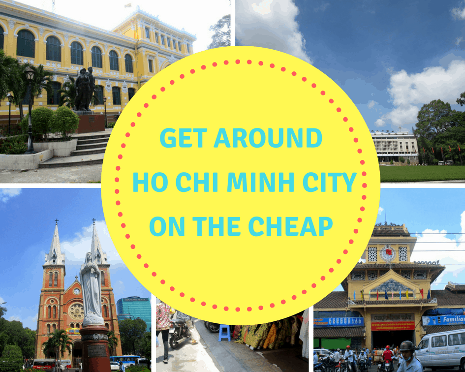 get around Ho Chi Minh city