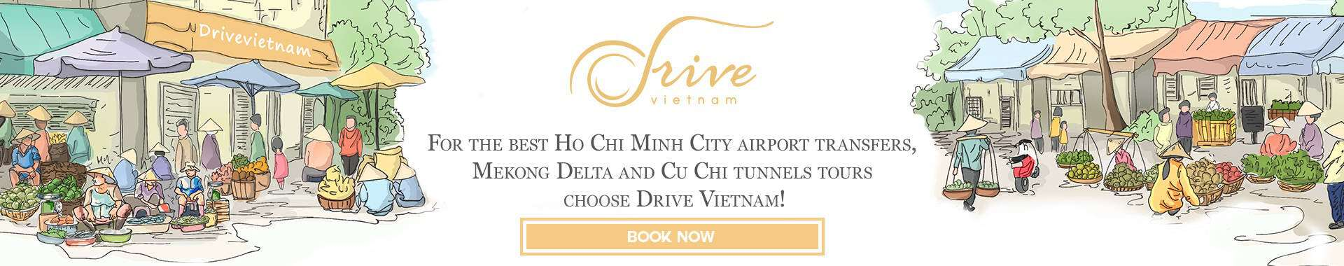 Drive Vietnam Book Now Airport Pickups