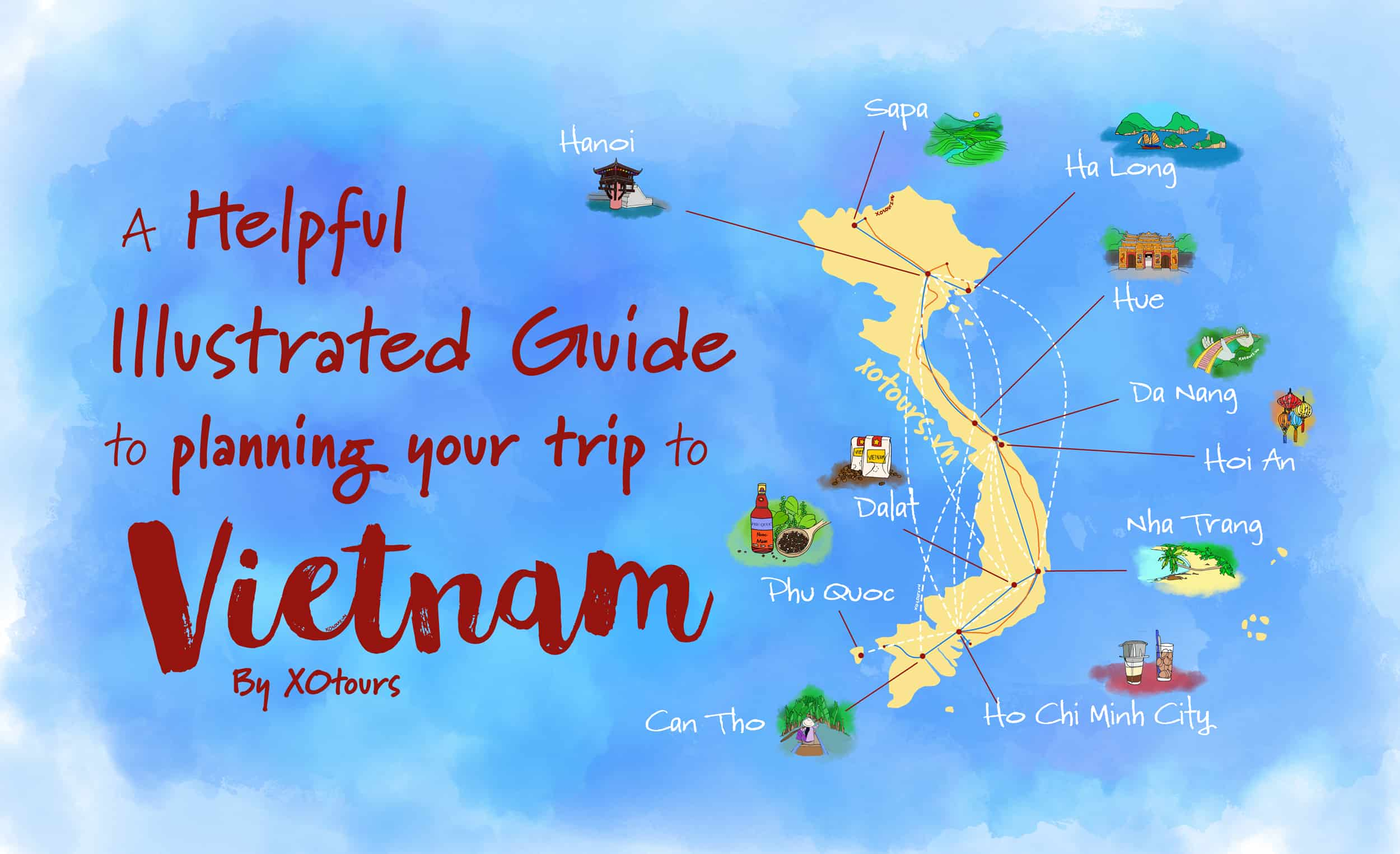 Planning A Trip To Vietnam A Helpful Illustrated Guide